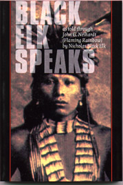 response paper on black elk speaks John neihardt's black elk speaks: summary & review much of the narrative in black elk speaks describes the tribesmen's actions and fears concerning the encroachment onto their lands essay: philosophy of tintern abbey.