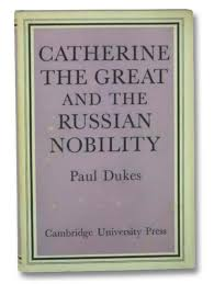 Catherine The Great And The Russian Nobility