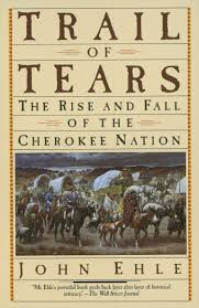 The Cherokees and the Trail of Tears