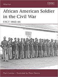 The Fight For Equal Rights Black Soldiers In The Civil War