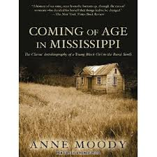coming of age in mississippi review essay Free essay: coming of age in mississippi by anne moody the autobiography coming of age in mississippi by anne moody is the story of her life as a poor black.