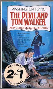rip van winkle the devil and tom walker The devil and tom walker is a short story by washington irving that first appeared in his 1824 collection tales of a traveller, as part of the money-diggers section.