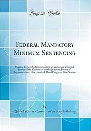Mandatory Minimum Sentences Research Papers