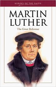 Martin Luther and Faith