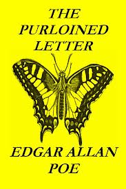 the purloined letter essay Freedom, in this essay, is perceived as an we shall return to what brought dupin to inscribe a message on his counterfeit letter whatever the case, the minister, when he tries to make use of it, will be able to read which a pure signifer—the purloined letter—«comes to occupy in their trio and that is.