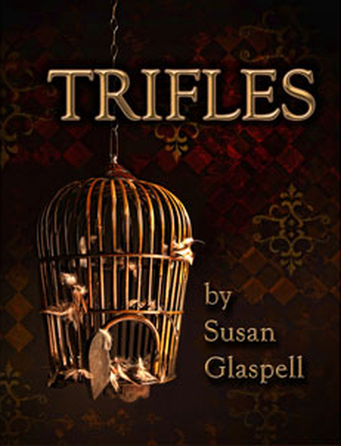 "trifles susan glaspell essay Trifles: gender and mrs wright - gender essay example analysis of the women image in susan glaspell's ""trifles."