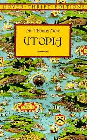 the influence of renaissance and reform in thomas mores book utopia Struggling with thomas more's utopia we do know that he was a major figure in the english renaissance who making utopia an incredibly influential book.